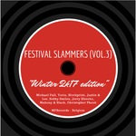 Festival Slammers Vol 3 (Winter 2K17 Edition)