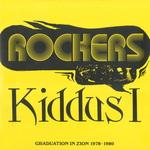 Rockers/Graduation In Zion 1978-1980
