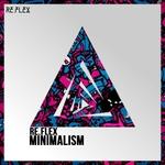 Re.Flex Minimalism