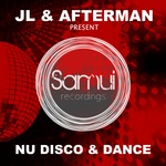 Jl & Afterman Present Nu Disco & Dance