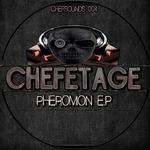 CHEFETAGE - Pheromon EP (Front Cover)