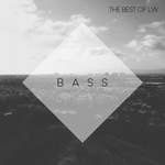 Best Of LW: Bass