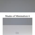 Shades Of Minimalism 6