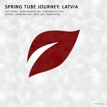 Spring Tube Journey. Latvia