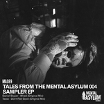 Tales From The Mental Asylum 004 Sampler