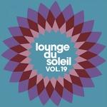 Lounge Du Soleil Vol 19