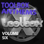 Toolbox Anthems Vol 6
