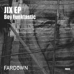 Jix EP