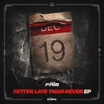 Better Late Than Never EP