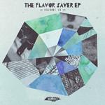 The Flavor Saver EP Vol 19