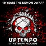 10 Years The Demon Dwarf