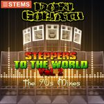 Steppers To The World Vol 2 (The 90s Mixes) [STEMS]