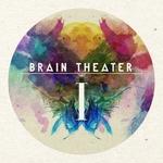 Brain Theater 001