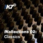 !K7 Kollections 02: Classics