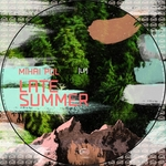 MIHAI POL - Late Summer LP (Front Cover)