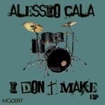 I Don't Make EP