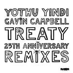 Treaty 25th Anniversary Remixes Part 2