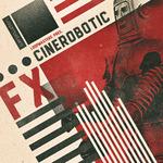 Cinerobotic FX (Sample Pack WAV)