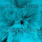 Future Breaks Waves
