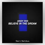 Believe In The Dream