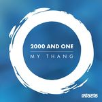 2000 & ONE - My Thang (Front Cover)