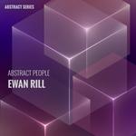 Abstract People: Ewan Rill