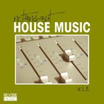 Nothing But House Music Vol 10