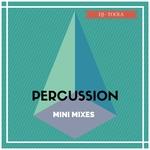 Percussion: Mini Mixes