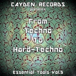 From Techno To Hardtechno Vol 5