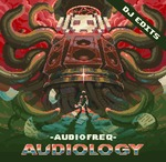 Audiology (DJ Edits)