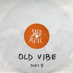 Old Vibe Part 7