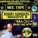 Greensleeves Official Dancehall Mixtape Vol  1 - Bobby Konders / Massive B