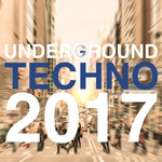 Underground Techno 2017
