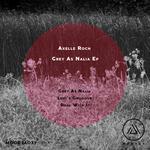 Grey As Nalia EP