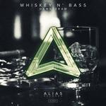 Wiskey N' Bass