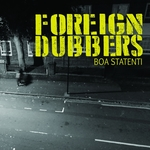 FOREIGN DUBBERS - Boa Statenti (Front Cover)