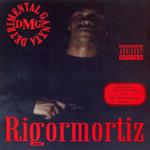 Rigormortiz (Explicit)