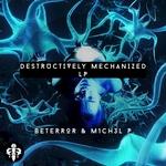 Destructively Mechanized LP
