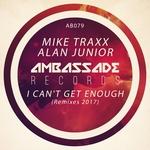 I Can't Get Enough (Remixes 2017)