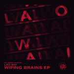 Wiping Brains EP