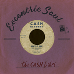 Eccentric Soul/The Cash Label