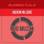 Jackin In Love