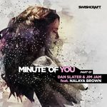 Minute Of You (feat Nalaya Brown) (Part One)
