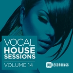 Vocal House Sessions Vol 14
