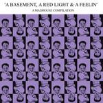A Basement, A Red Light, And A Feelin', Vol 1
