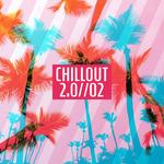 Chillout 2.0 Vol 2