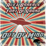 ALEX BRAKALE/TONY DI SARNO - Out Of Mind (Front Cover)