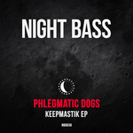 PHLEGMATIC DOGS - Keepmastik (Front Cover)