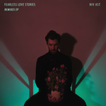 Fearless Love Stories (Remixes)