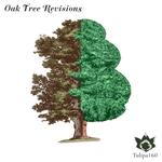 Oak Tree Revisions